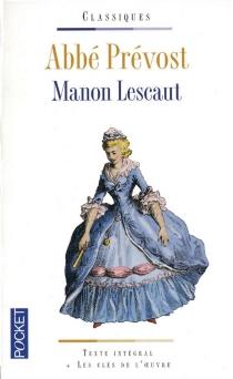 Manon Lescaut - Antoine FrançoisPrévost