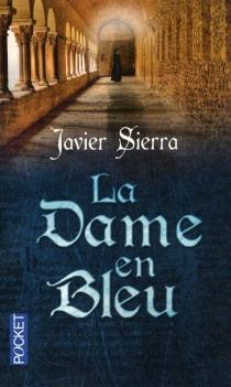 La dame en bleu - JavierSierra