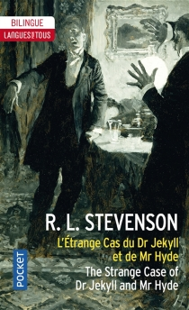 L'étrange cas du Dr Jekyll et de Mr Hyde| The strange case of Dr Jekyll and Mr Hyde - Robert Louis Stevenson