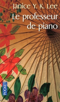 Le professeur de piano - Janice Y. K. Lee