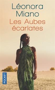 Les aubes écarlates : sankofa cry - LéonoraMiano