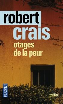 Otages de la peur - RobertCrais