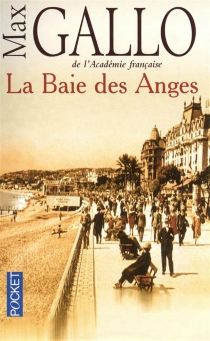 La baie des Anges - Max Gallo