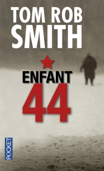 Enfant 44 - Tom Rob Smith