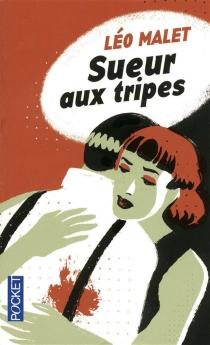 Sueur aux tripes - LéoMalet