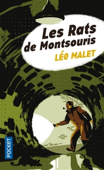 Les rats de Montsouris - LéoMalet