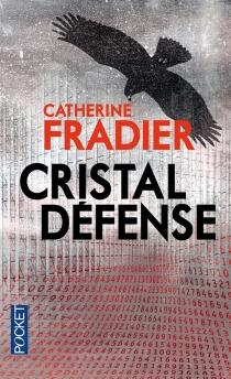 Cristal défense - CatherineFradier
