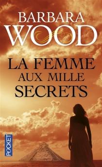 La femme aux mille secrets - BarbaraWood