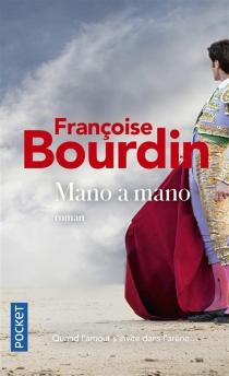 Mano a mano - FrançoiseBourdin