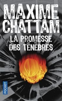 La promesse des ténèbres - MaximeChattam