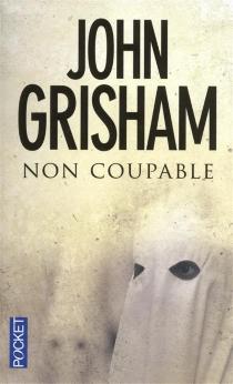 Non coupable - JohnGrisham