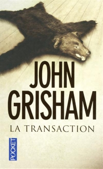 La transaction - John Grisham