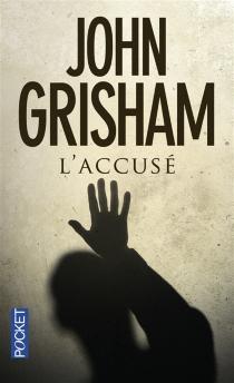 L'accusé - JohnGrisham