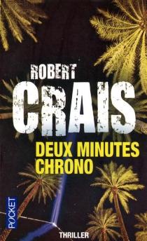 Deux minutes chrono - RobertCrais