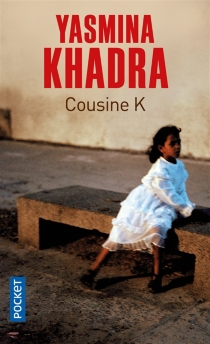 Cousine K - YasminaKhadra