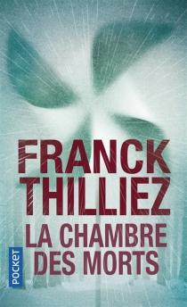 La chambre des morts - FranckThilliez