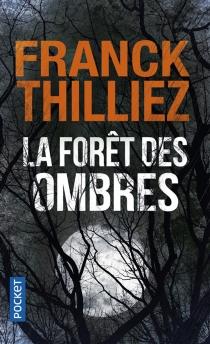 La forêt des ombres - FranckThilliez