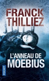 L'anneau de Moebius - FranckThilliez