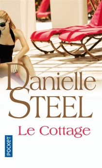 Le cottage - Danielle Steel
