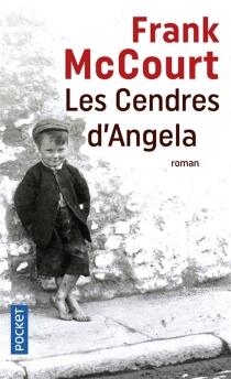 Les cendres d'Angela : une enfance irlandaise - FrankMcCourt