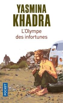 L'Olympe des infortunes - YasminaKhadra