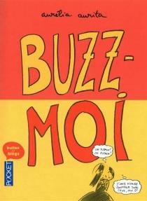 Buzz-moi - AuréliaAurita