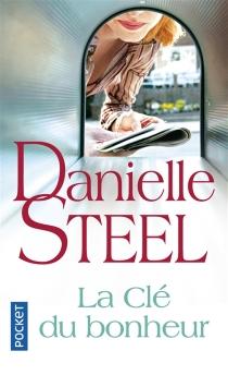 La clé du bonheur - DanielleSteel