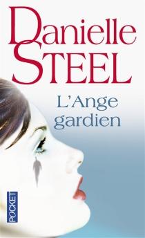 L'ange gardien - DanielleSteel
