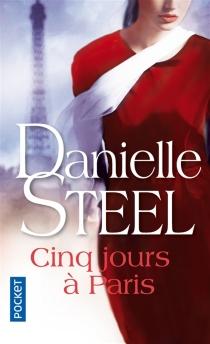 Cinq jours à Paris - DanielleSteel