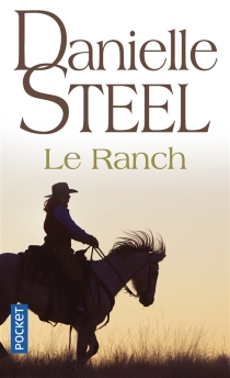 Le ranch - Danielle Steel