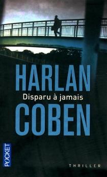 Disparu à jamais - HarlanCoben