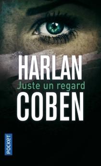 Juste un regard - HarlanCoben
