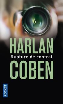 Rupture de contrat - HarlanCoben