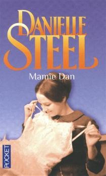 Mamie Dan - DanielleSteel