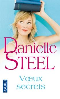 Voeux secrets - DanielleSteel