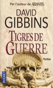 Tigres de guerre - DavidGibbins