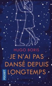Je n'ai pas dansé depuis longtemps - HugoBoris