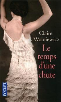 Le temps d'une chute - ClaireWolniewicz