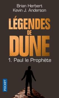 Légendes de Dune - BrianHerbert