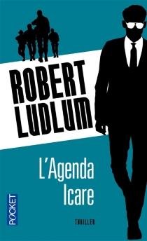 L'agenda Icare - RobertLudlum