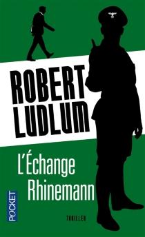 L'échange Rhinemann - RobertLudlum