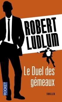 Le duel des gémeaux - RobertLudlum