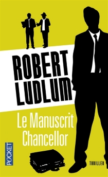 Le Manuscrit Chancellor - Robert Ludlum