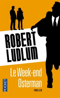Le week-end Osterman - Robert Ludlum