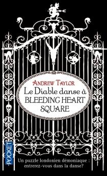 Le diable danse à Bleeding Heart Square - AndrewTaylor