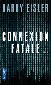 Connexion fatale - BarryEisler