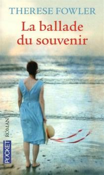 La ballade du souvenir - ThereseFowler