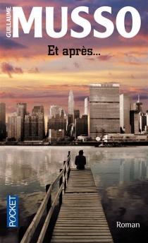 Et après... - GuillaumeMusso