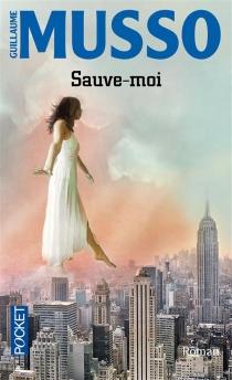 Sauve-moi - GuillaumeMusso