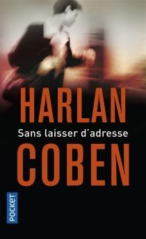 Sans laisser d'adresse - HarlanCoben